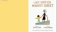 获奖英文童书 市场街最后一站Last Stop on Market Street