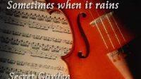 Sometimes when it rains