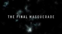 Final Masquerade 歌词版