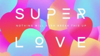 Superlove 歌词版