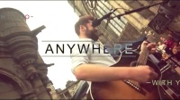 Anywhere 歌词版
