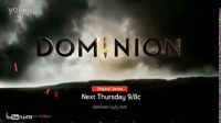 Dominion 1x07 Ouroboros 预告