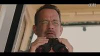 汤姆·汉克斯《菲利普斯船长》中文版宣传片