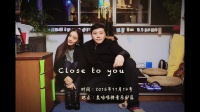 [牛人]Close To You