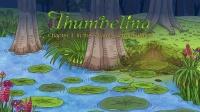 Little Fox小狐狸英语动画| 拇指姑娘3|沼泽裡的蟾蜍母子|经典英文童话