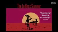 [无尽之夏]The Endless Summer (1966)预告片