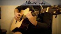 指弹吉他:Atlantis 亚特兰蒂斯 (by 龙龙)