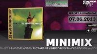 SCOOTER 20周年扩展特辑2CD专辑(We Bring The Noise) 6月7号发布