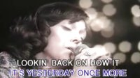 1973 The Carpenters, Yesterday Once More