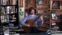 大卫·罗素 - 小课桌音乐会 - 古典吉他 - David Russell