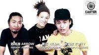 [2010]CASTER公演 Interview - Arrow Hilda  Zoffy