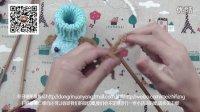[娟娟编织]超卡哇伊小鞋子小狗造型基础编织视频教程 欢迎收看噢