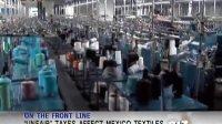 """Unfair"" taxes affect Mexico textiles-BW121018-BON"