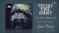 Defeat The Giant ——Giant Brave