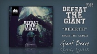 Defeat The Giant——Rebirth
