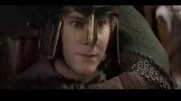 【魔戒3】帕兰诺平原之战:洛汗国王的演讲
