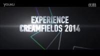 英国夏日Creamfields电音音乐节 2014直播预告片 Live Stream Trailer