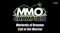 Warlords of Draenor - Call of the Warrior