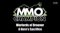 Warlords of Draenor - A Hero's Sacrifice
