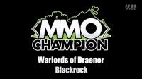 Warlords of Draenor - Blackrock