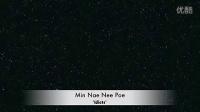 缅甸歌曲 Idiots《靠近你》Min Nae Nee Poe