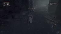 【血源诅咒】 一周目攻略向全剧情游戏解说 第一期