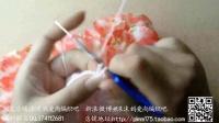 第2集雪纺裙子编织视频--沫沫妈爱尚编织吧