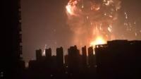 【现场】天津滨海新区爆炸视频