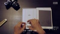 《值不值得买》娱乐开箱体验第一期:iPad mini 4