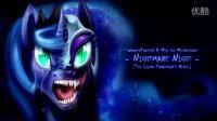 Nightmare Night REMIX〖MLP〗