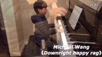 《Downright happy rag》Michael 王梓轩
