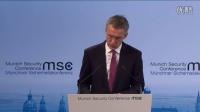 北约秘书长延斯·斯托尔滕贝格在2016慕尼黑安全会议上的讲话