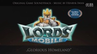 Lords Mobile OST - Glorious Homeland