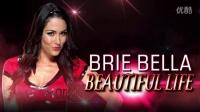 WWE2016布里·贝拉Brie Bella出场音乐
