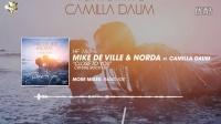 Mike De Ville   Norda feat. Camilla Daum – Close To You (Crystal Rock Edit)