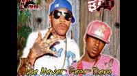 Vybz Kartel ft. Popcaan - We Never Fear Dem
