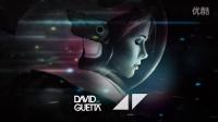 電音世界 Avicii & David Guetta - Into the lights