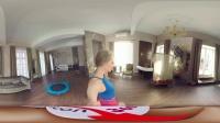 360 VR 全景 虚拟现实  VR girls Julia的无尽诱惑-独自在家自娱自乐完整篇 瑜伽球+湿身