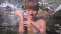 [日本温泉旅游]温泉美人第四回[温泉季][日本温泉女主播][温泉套票]