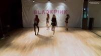 玩火 练习室-BLACKPINK