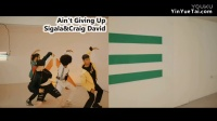 【MV】Craig David Sigala -Ain't Giving Up