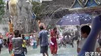 傣族泼水节,人人从头湿到脚,太好玩了