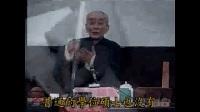南怀瑾 生命科学与禅修实践研究(南禅七日) 第01讲 总42讲