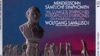 """萨瓦利什 -《门德尔松交响曲全集》之《第三交响曲》""""苏格兰"""" 新爱乐管弦乐团"""