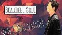 Renz Salvador - Beautiful Soul