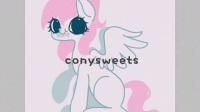 【ConySweets】MLP小马宝莉-#莴苣的单子(不知道算单子还是无偿em)#