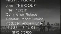 The Coup - Dig It