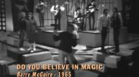 The Mamas  The Papas - Do You Believe In Magic