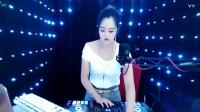 靓妹全新热爱音乐DJ2019现场美女打碟串烧Dj-朵朵(23)