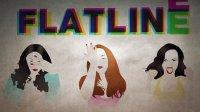 Flatline 歌词版